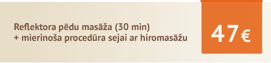 Akcija: reflektora pēdu masāža (30 min.) + mierinoša procedūra sejai ar hiromasāžu